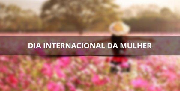 Dia internacional da mulher, com linda mensagem de bom dia!