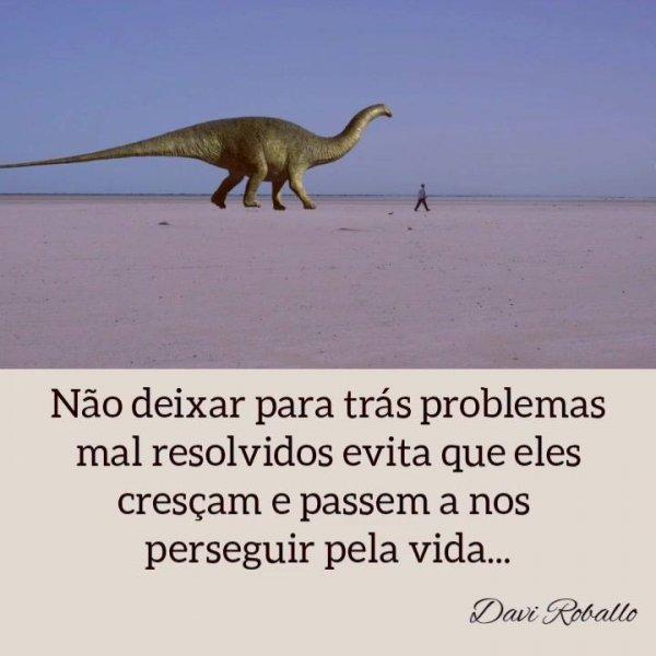 O maior perigo de ir caminhando e deixando problemas sem resolver!