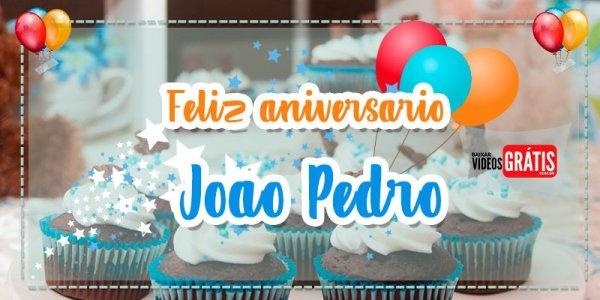 Mensagem de aniversário grátis para João Pedro, é só baixar e enviar!
