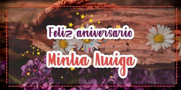 Mensagem de aniversario para amiga distante - Sinto muita saudade de você!