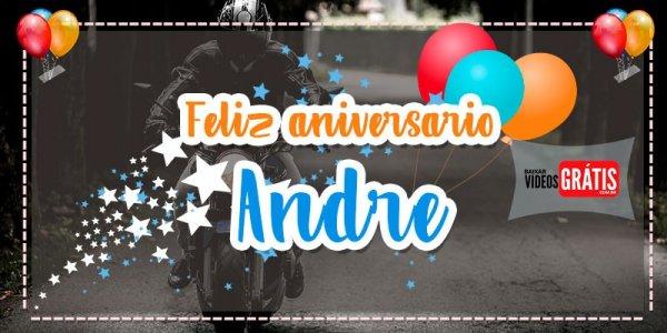 Mensagem de Feliz Aniversário para André. Baixe grátis este vídeo com mensagem!
