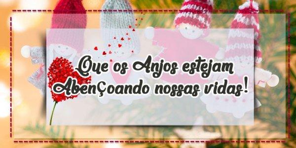 Mensagem de feliz natal amor - Que os Anjos estejam abençoando nossas vidas!