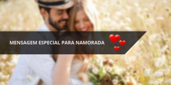 Mensagem Especial Para Namorada Para os Dia dos Namorados, envie para ela!