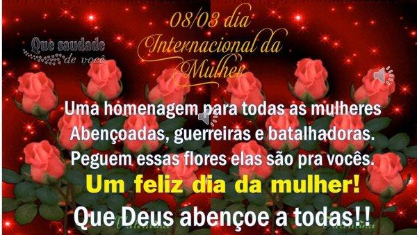 Mensagem linda para o 08/03 Dia Internacional da mulher! Feliz Dia da Mulher!!!