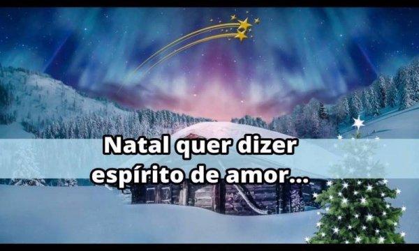 Mensagem de Natal de Deus. Que o Espírito de amor esteja presente em seus lares!